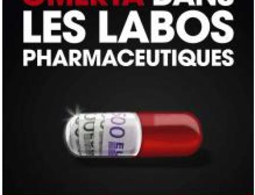 «Omerta dans les labos pharmaceutiques»