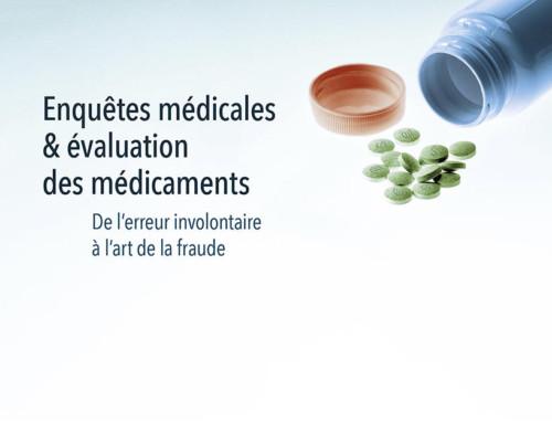 Enquêtes médicales et évaluation des médicaments